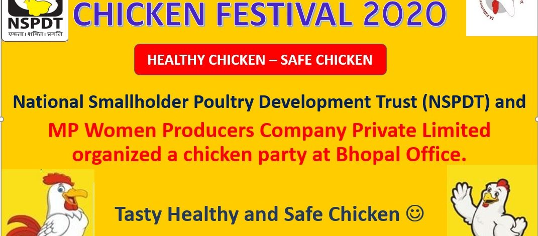 Chicken Festival 2020 organized by NSPDT and MPWPCL at the Bhopal office.